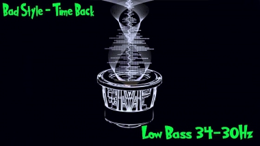 Bad Style - Time Back [Low Bass] 34-30Hz