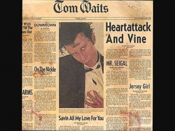 Saving All My Love For You - Tom Waits