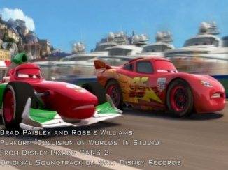 Cars 2: Collision of Worlds (Robbie Williams, Brad Paisley)