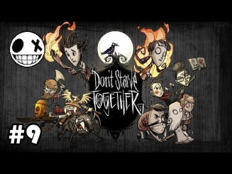Don't Starve Together - Епизод 9 Апокалипсиса е тук