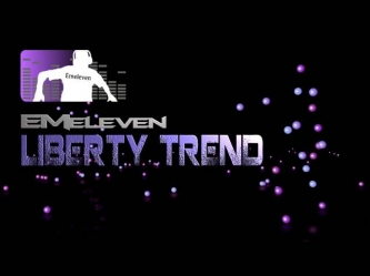 Emeleven - Liberty Trend (Original Mix)