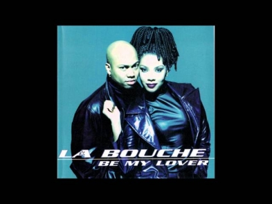 La Bouche - Be My Lover (Radio Edit 2)