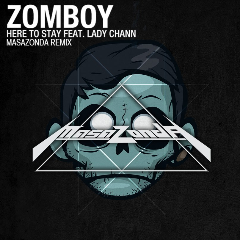 Here to Stay (Haptic Remix) Zomboy Feat. Lady Chann
