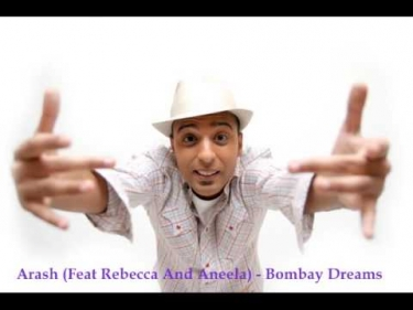 Arash (Feat Rebecca And Aneela) - Bombay Dreams