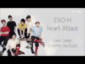 EXO-M - Heart Attack (Color Coded Chinese/PinYin/Eng Lyrics)