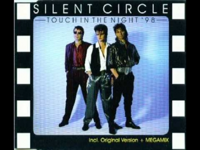 Silent Circle - Touch In The Night`98
