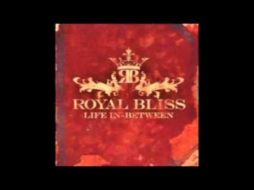 Royal Bliss - Finally Figured It Out