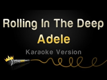 Adele - Rolling In The Deep (Karaoke Version)