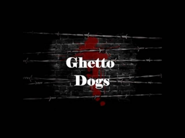 Ghetto Dogs-Bratishka