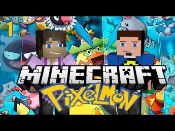 Minecraft: Pixelmon - EPISODE 1 - НЯШНАЯ СВОЛОЧЬ (Pokémon in Minecraft)