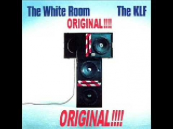 The KLF - The White Room from The White Room (Original Version)