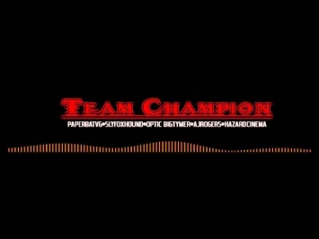 Team Champion Official Theme (Dubstep)