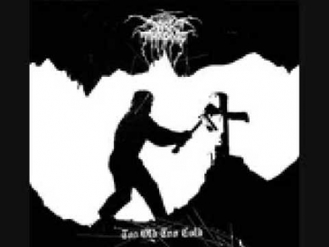 Darkthrone-Too Old Too Cold