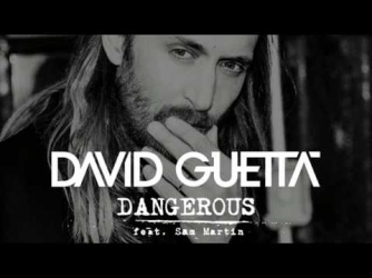 Dangerous David Guetta feat. Sam Martin  (Original Audio)