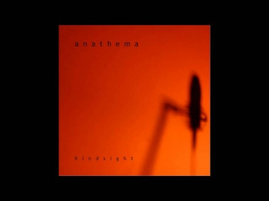 Anathema - A Natural Disaster [Hindsight]