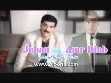 Jahan feat. Amr Diab Persian Arabic Remix by Dj Poria 2011