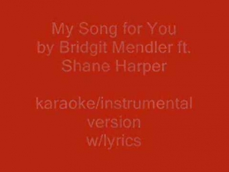 My Song For You - Bridgit Mendler ft. Shane Harper karaoke/instrumental w/ lyrics