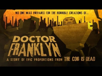 The Cog is Dead - Doctor Franklyn