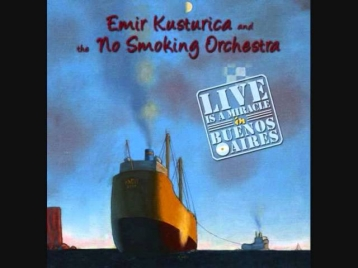 Emir Kusturica and the No Smoking Orchestra: Vasja