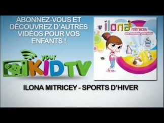 Ilona Mitrecey - Sports d'hiver - YourKidTv